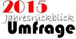 2015 Jahresrückblick Umfrage